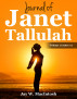 Journal of Janet Tallulah, Volume 1 by Jay W. MacIntosh