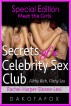 Secrets of a Celebrity Sex Club - Meet the Girls - Bonus Edition by Dakota Fox