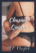 Chasing Quinn by M.E. Clayton