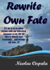 Rewrite Own Fate by Nicolae Cirpala