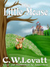 The Little Mouse by C W Lovatt