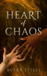 Heart of Chaos by Avery Stiles