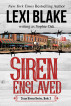 Siren Enslaved, Texas Sirens, Book 3 by Lexi Blake