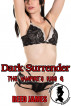 Dark Surrender (The Vampire's Kiss 6) by Reed James