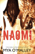 Naomi by Mya O'Malley
