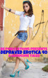 Depraved Erotica 40 - 8 Hardcore Tales by BS Publications