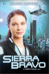 Sierra Bravo (Book 3 in the Harriet Walsh series) by Simon Haynes
