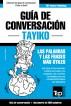 Guía de Conversación Español-Tayiko y vocabulario temático de 3000 palabras by Andrey Taranov