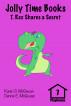 Jolly Time Books:  T. Rex Shares a Secret by Karen S. McGowan