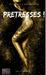 Prêtresses ! by Lola Savage