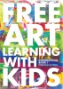 Free Art Learning With Kids, Introduction Book-I by Sonja&Esin Tanrisever