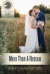 More Than a Rescue by Amy J. Hawthorn