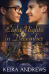 Eight Nights in December by Keira Andrews
