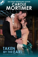 Carole Mortimer - Taken by the Earl (Regency Unlaced 3)