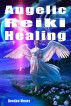 Angelic Reiki Healing by Deedee Moore