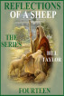 Reflections Of A Sheep - The Series - Book Fourteen by Bill Taylor