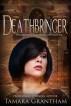 Deathbringer by Tamara Grantham