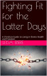 Fighting Fit for the Former Days by Leisa Ebere