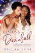Deacon's Downfall by Dahlia Rose