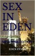 Sex in Eden -New York edition by Eden Evans