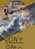 Three Tales of Fiction by Jordan Pascua