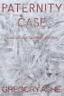 Paternity Case by Gregory Ashe