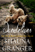 Dandelions by Shauna Granger