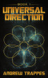 Universal Direction - Book 1 by Andrew Trappes