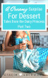 A Creamy Surprise for Dessert by Gracie Lacewood