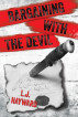Bargaining with the Devil by L.J. Hayward