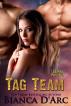 Tag Team by Bianca D'Arc