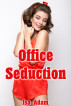 Office Seduction by Isa Adam