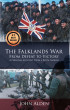 The Falklands War: From Defeat to Victory by John Alden