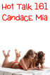 Hot Talk 161 by Candace Mia