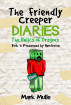 The Friendly Creeper Diaries: The Relics of Dragons, Book 7: Possessed by Herobrine (An Unofficial Minecraft Diary Book for Kids Ages 9 - 12 (Preteen) Kindle Edition by Mark Mulle