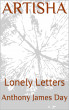 ARTISHA - Lonely Letters by Anthony James Day