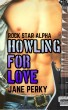 Howling For Love (Rock Star Alpha 1) by Jane Perky
