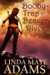 Booby-Trap at Beaver River by Linda Maye Adams