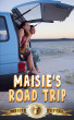 Maisie's Road Trip: Young Adult Teen Coming of Age by Whitepuppy