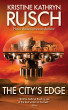 The City's Edge by Kristine Kathryn Rusch