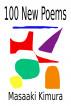 100 New Poems by Masaaki Kimura