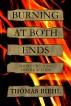 Burning at Both Ends by Thomas Biehl