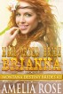 Mail Order Bride Brianna (Montana Destiny Brides, Book 3) by Amelia Rose