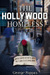 The Hollywood Homeless by George Pappas