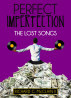 Perfect Imperfection - The Lost Songs by Richard C. McClain II