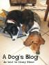 A Dog's Blog by Ginny Stone