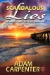 Scandalous Lies by Adam Carpenter