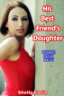 His Best Friend's Daughter: Erotica Short Story by Shelly Pasia