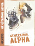 Génération Alpha by Geheto