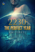 2230: The Perfect Year by CM Corett